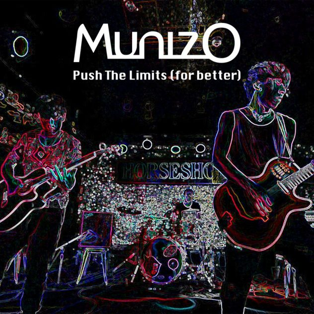MunizO - Push the Limits (For Better)